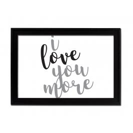 I Love You More (Cursive, Slanted)