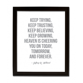 Keep Trying, Keep Trusting (Bold)