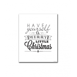 Have Yourself a Merry Little Christmas (Mixed) (Print Only)