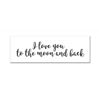 I Love You To the Moon and Back (Cursive) (Print Only)