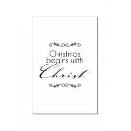 Christmas Begins With Christ (Print Only)
