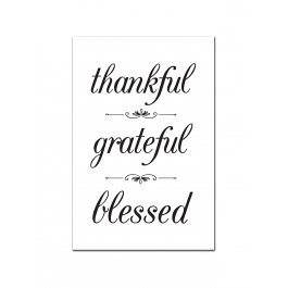 Thankful, Grateful, Blessed (Print Only)