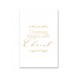 Christmas Begins With Christ (Gold) (Print Only)
