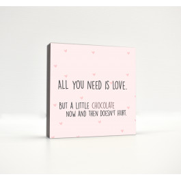 All You Need is Love & Chocolate